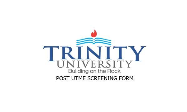 Trinity University Post UTME Screening Form