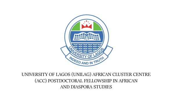 University Of Lagos (UNILAG) African Cluster Centre (ACC) Postdoctoral Fellowship in African and Diaspora Studies