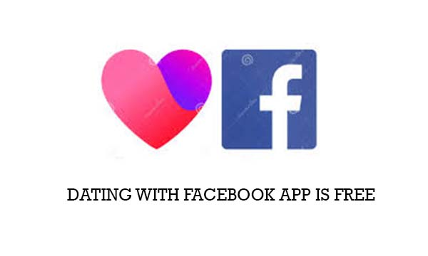 Dating with Facebook App is Free