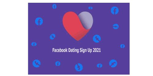 Facebook Dating Sign Up 2021