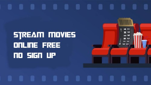 Stream Movies Online Free No Sign Up