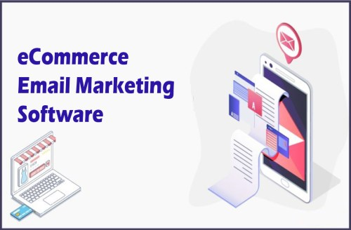 eCommerce Email Marketing Software: Tips to Choose the Best eCommerce Email Marketing Software