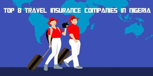 Top 8 Travel Insurance Companies In Nigeria