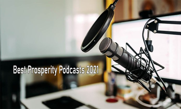 Best Prosperity Podcasts 2021 - Best Personal Finance Podcasts   Power Prosperity Podcast