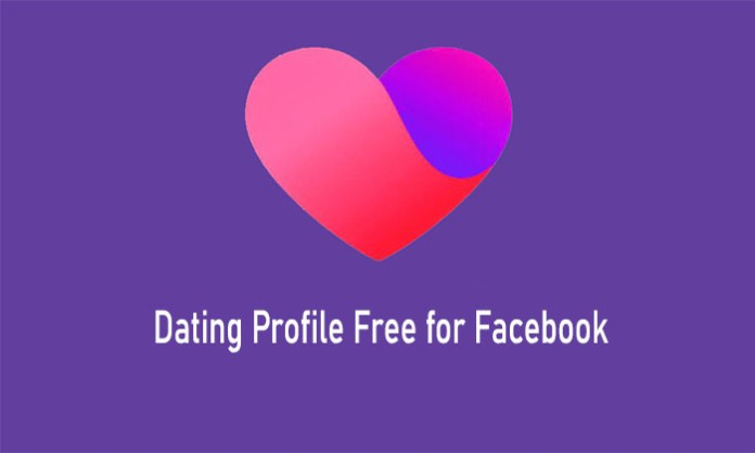 Dating Profile Free for Facebook - Facebook Dating App | Facebook Create Dating Account