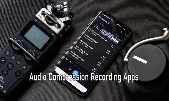 Audio Compression Recording Apps - Best Audio Recording Apps for Audio Compression