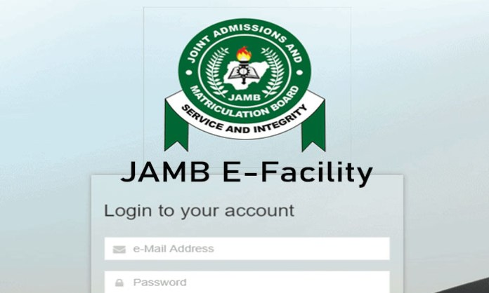 JAMB E-Facility - Joint Admissions and Matriculation Board E-Facility