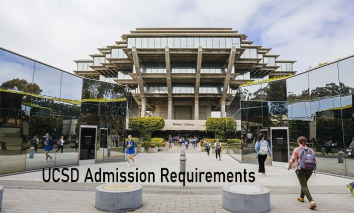 UCSD Admission Requirements: University of California San Diego - Admission Requirements