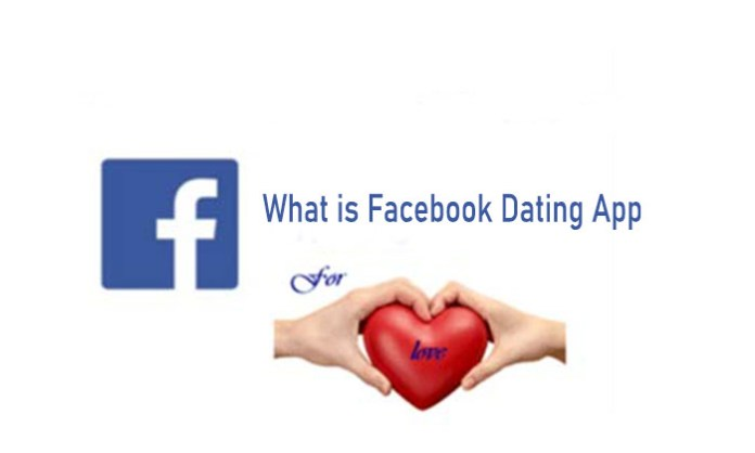 What is Facebook Dating App - Facebook Dating | Activate Facebook Dating App