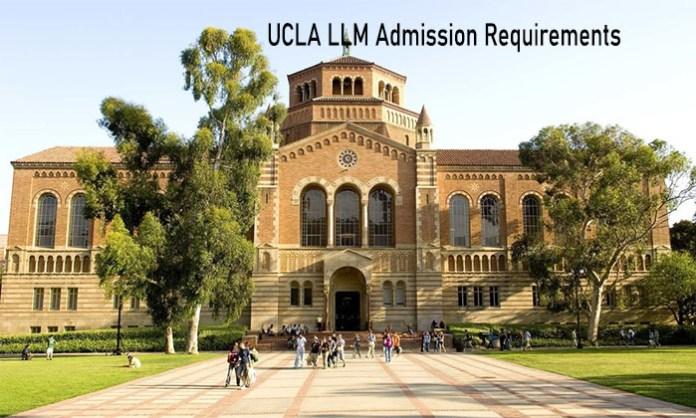 UCLA LLM Admission Requirements - Application Requirements for LLM Admission on UCLA