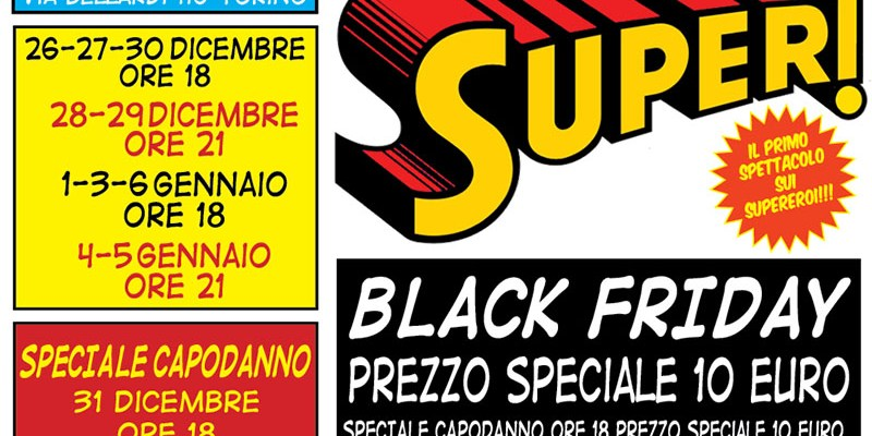 black friday teatro supereroi