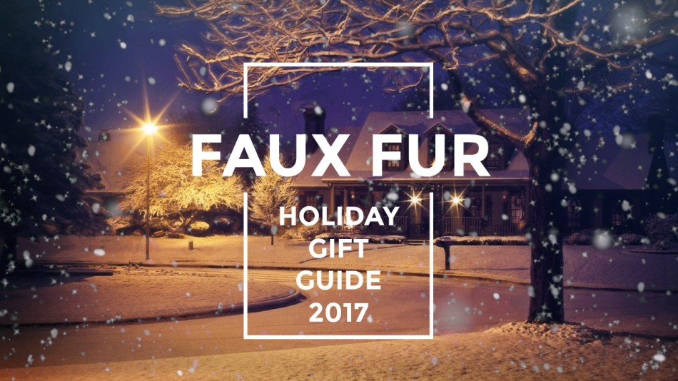 Faux Fur Gift Guide