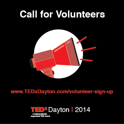 TEDxDayton Call for Volunteers 2014