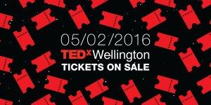 TEDxWellington tickets are on sale 05/02/2016