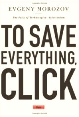 To_Save_Everything_Click_Here_by_Evgeny_Morozov