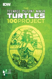 This is the full cover art for the Teenage Mutant Ninja Turtles 100 Project Art Book. Image Source: IDW.