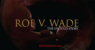 Roe V. Wade Abortion Movie