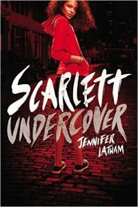 Guest Review: Scarlett Undercover by Jennifer Latham