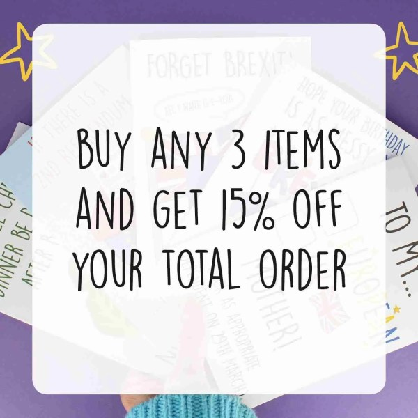 Buy any 3 items and get 15% off your order - Deal on personalised cards, mugs, prints, stickers and other gifts