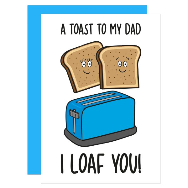 """White Father's Day greetings card with toaster and toast slices illustration and the phrase """"A Toast To My Dad I Loaf You!"""" on the front."""