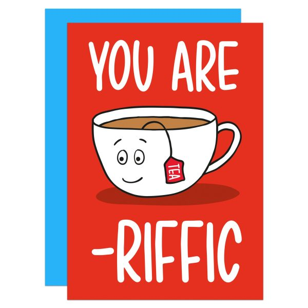"""Red card with tea cup illustration and phrase """"You Are Tea-riffic"""""""