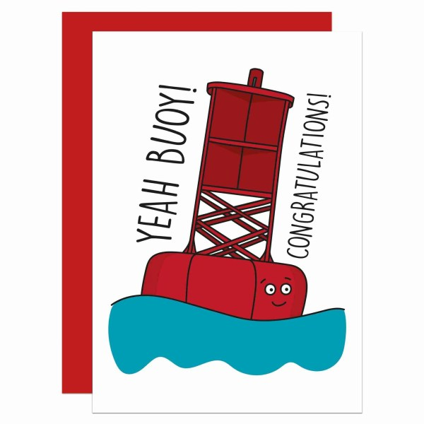 New Job Card, Funny Pun Card, Yeah Boy Card, Congratulations Card, Yeah Buoy Pun, Boat Pun Card, Confetti Card, TeePee Creations, Driving Test, Wedding Card, Graduation Card, Housewarming Card, Pass Exams Card