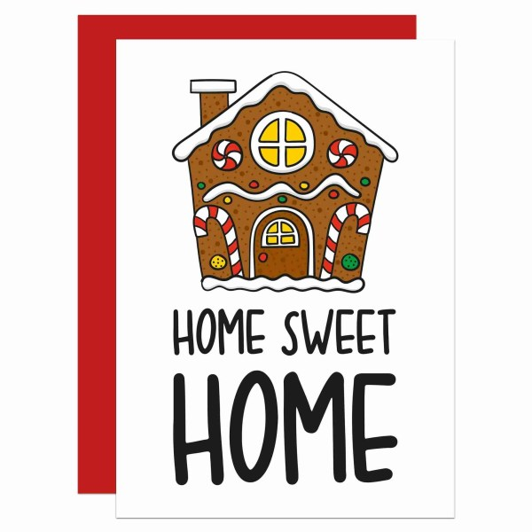"""White greetings card with gingerbread house illustration and phrase """"Home Sweet Home"""" on the front."""""""