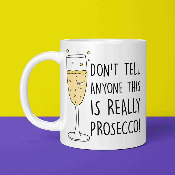 Funny Prosecco Mug, TePe Creations, Graduation Gift, Congratulations Gift, Prosecco Lover, Bubbly Gift, Birthday Gift, Mothers Day Gift, Christmas Present, Cheeky Prosecco Mug, Prosecco Pun Mug, Fizz Gift, New Home Gift