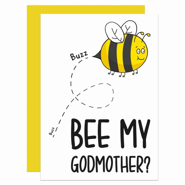 Be My Godmother, Bee Pun Card, Christening Card, Baptism Card, TeePee Creations, Confetti Card, Toni Pilling, Naming Ceremony, Will You Be My, Question Card, Proposal Card, Cute Godmother Card, Funny Pun Card