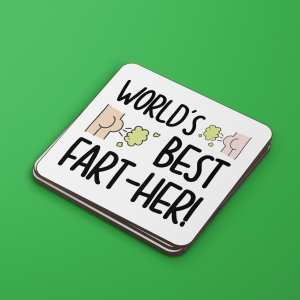 Funny Pun Gift, TeePee Creations, Fathers Day Present, Worlds Best Father, Fart Pun Coaster, Worlds Best Fart-her, Gift for Dad, Dad Birthday Gift, Rude Birthday Gift, Toilet Humour Gift, Funny Coaster, Joke Fathers Day, Present for Stepdad