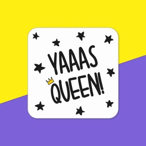 Graduation Gift Funny Pun Coaster Present Diva Yas Queen Yaaas TePe Creations Birthday Congratulations Girl LGBT Pride RuPauls Drag Race Positive Affirmation Friend Princess