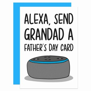 """White greetings card with Amazon Alexa illustration and the phrase """"Alexa, Send Grandad a Father's Day Card"""" on the front."""