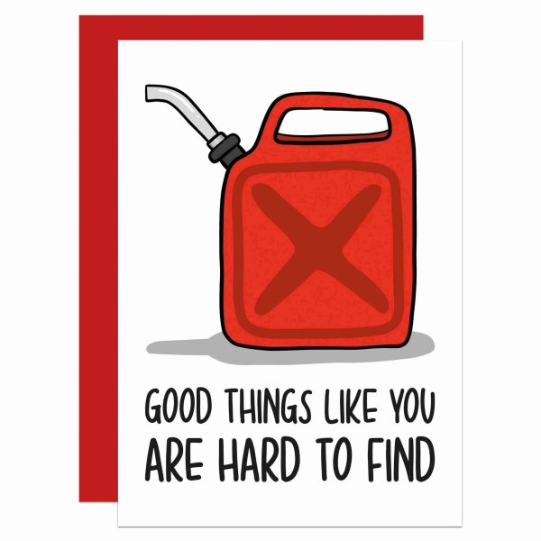 """Greetings card with jerry can illustration and the phrase """"Good things like you are hard to find"""" on the front."""