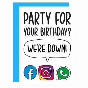 """Greetings card with social media icons illustration and the phrase Party for your birthday? We're down!"""" on the front."""
