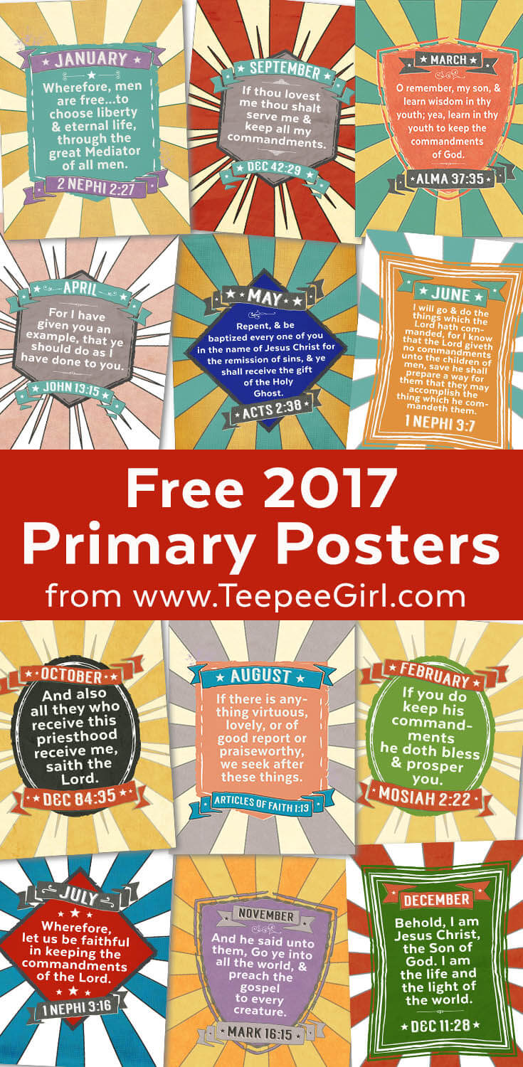 Grab these free 2017 LDS primary poster printables from www.TeepeeGirl.com