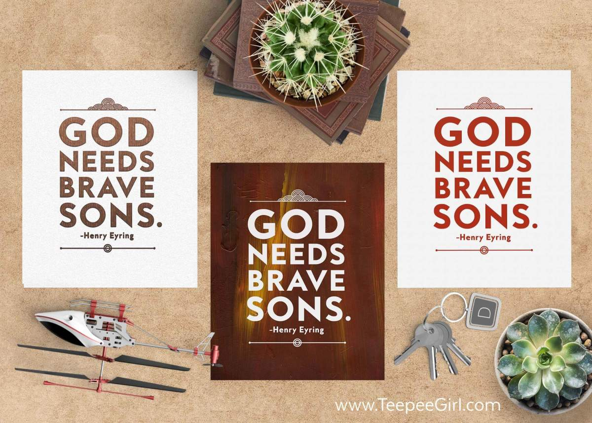 """This free """"God Needs Brave Sons"""" inspirational printable is perfect for Father's Day, office decor, room decor, gifts, handouts, and so much more! There are three styles. Get them today at www.TeepeeGirl.com!"""