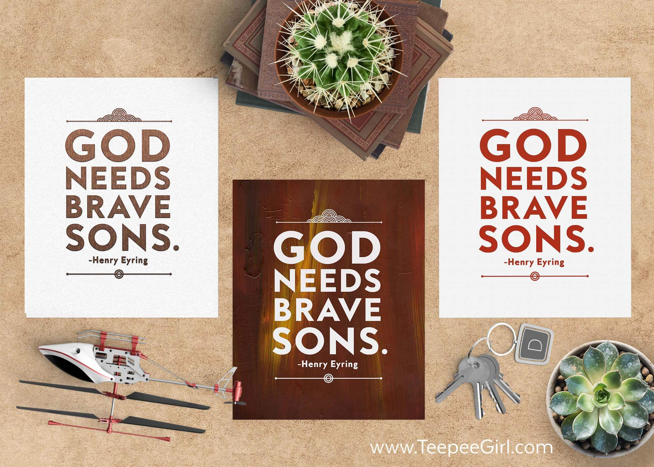 God Needs Brave Sons Free Printables