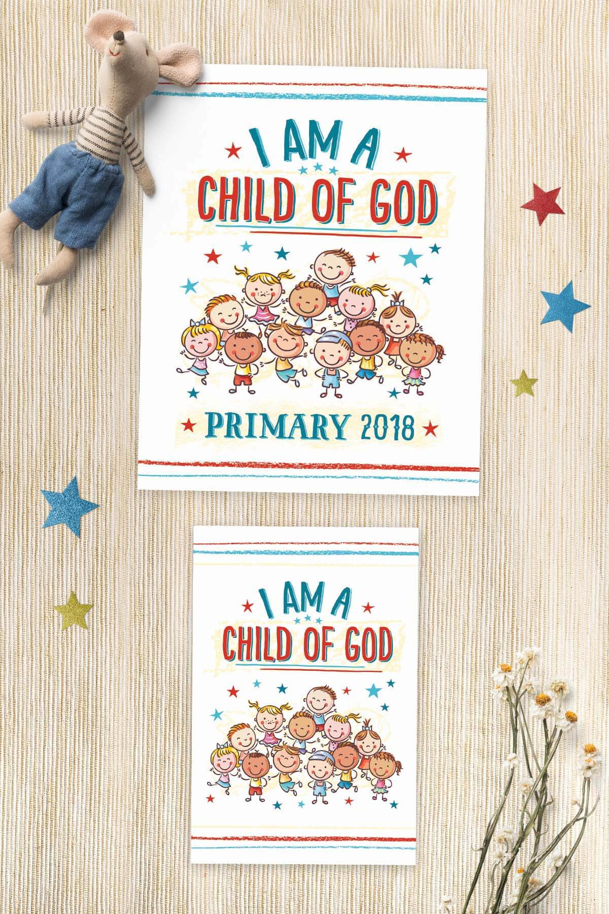 Free Primary 2018 I am a Child of God Printables - Teepee Girl
