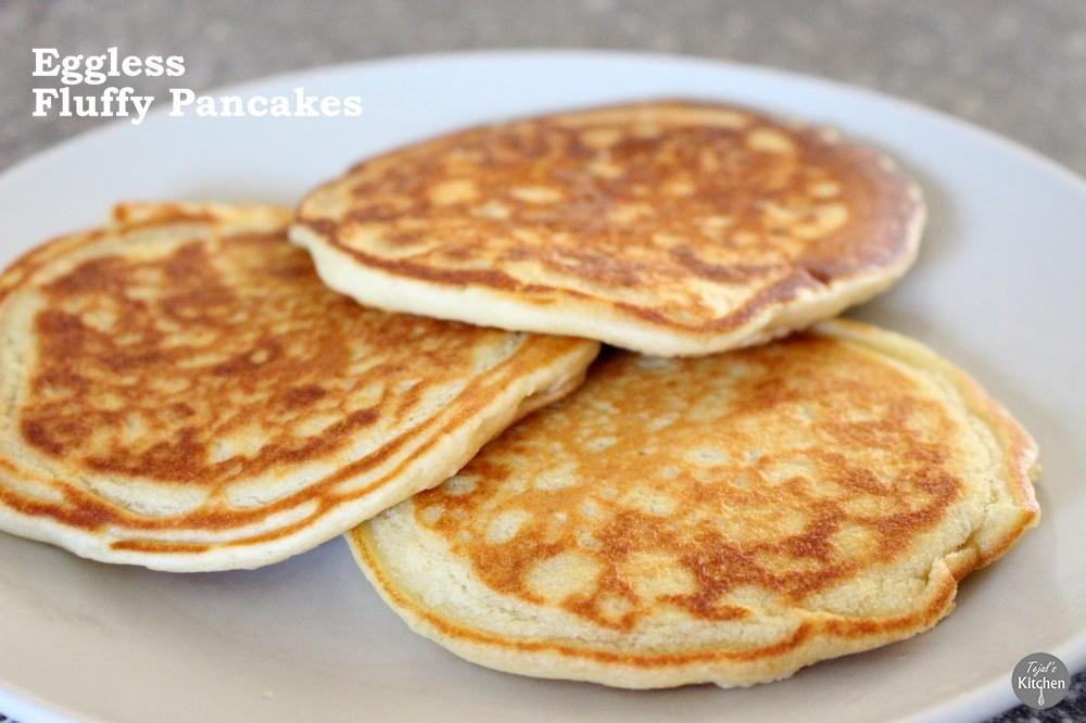 Eggless Fluffy Pancakes