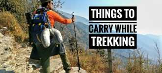 Top 10 things You Cannot Forget While Trekking?