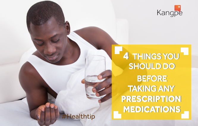 Four things you should do before taking any prescription medications