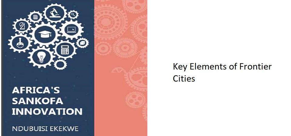 10.1 – Key Elements of Frontier Cities