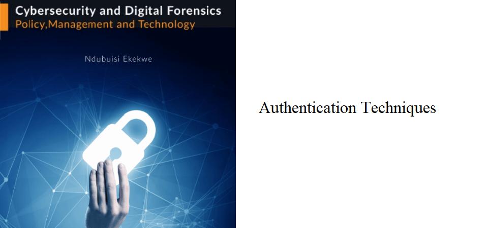 2.3 – Authentication Techniques