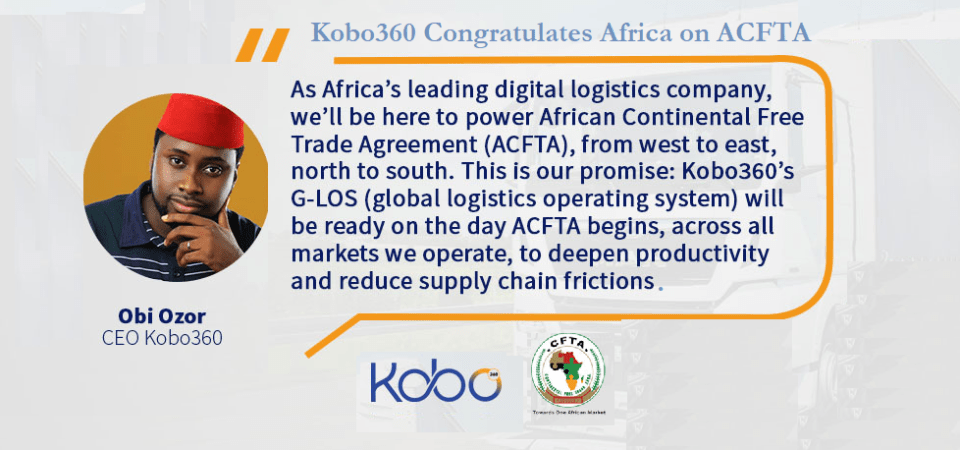 Kobo360 Congratulates Africa on ACFTA