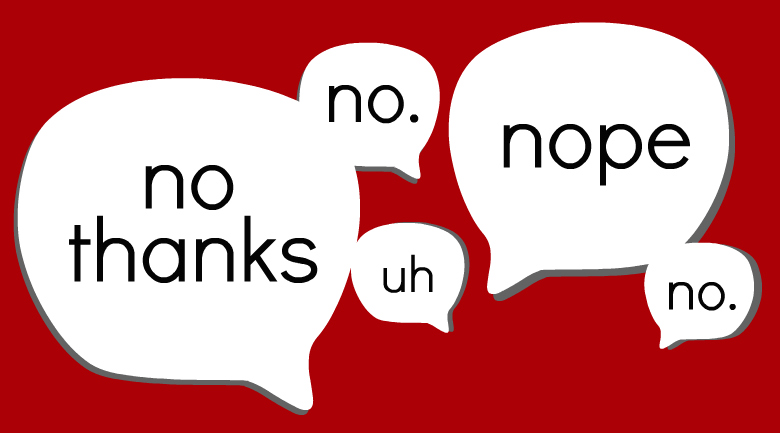 Here's Why You Should Say No Sometimes