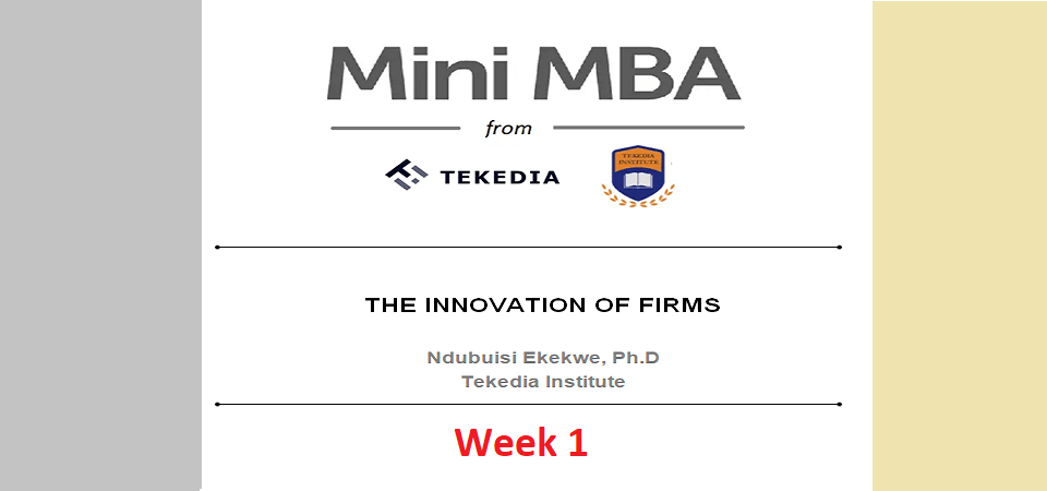 Week 1 of Tekedia Mini-MBA Session Goes Live 12 noon Lagos Time Tomorrow