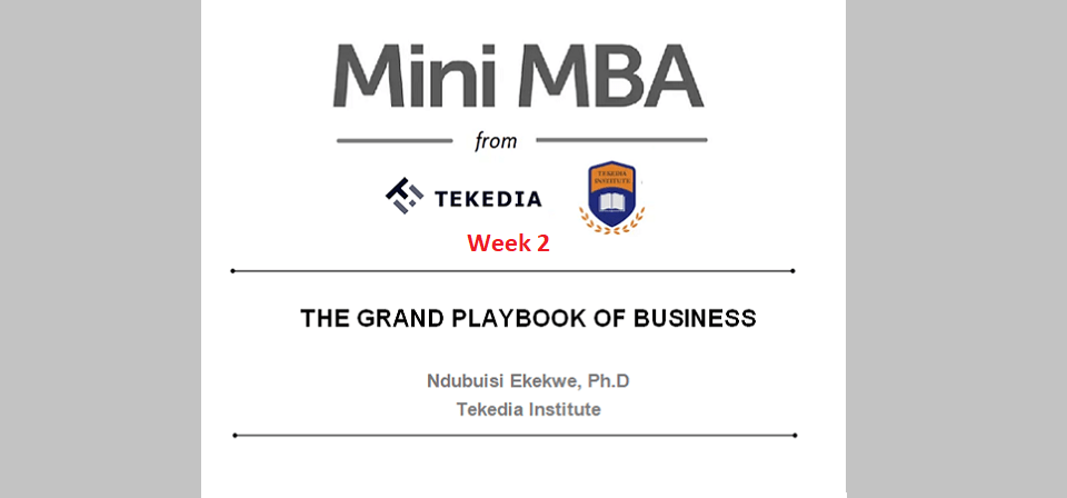 Week 2 – The Grand Playbook of Business – Ready For  Monday