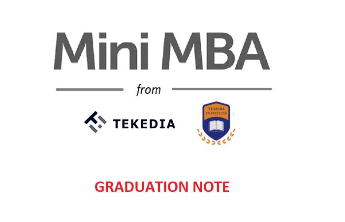 Graduation Day Note – Tekedia Mini-MBA Edition 1 [Video]