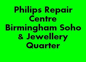 Philips Repair Centre Birmingham Soho & Jewellery Quarter