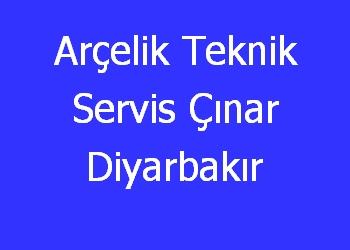 Arçelik Teknik Servis Çınar Diyarbakır